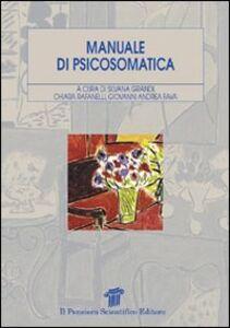 Foto Cover di Manuale di psicosomatica, Libro di AA.VV edito da Il Pensiero Scientifico