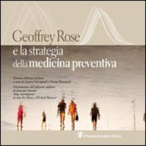 Geoffrey Rose e la strategia della medicina preventiva