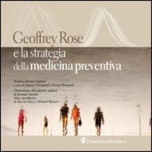 Antondemarirreguera.es Geoffrey Rose e la strategia della medicina preventiva Image
