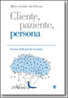 Cliente, paziente, persona. Il senso delle parole in sanità