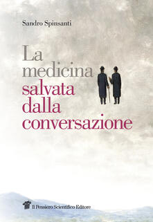 La medicina salvata dalla conversazione.pdf