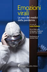 Emozioni virali. Le voci dei medici dalla pandemia