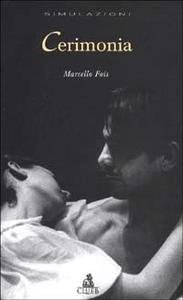 Libro Cerimonia Marcello Fois