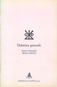 Libro Didattica generale Vanna Gherardi , Milena Manini