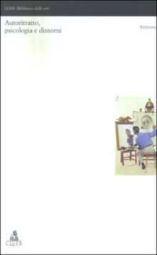 Autoritratto, psicologia e dintorni. Con CD-ROM - copertina