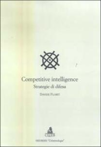 Competitive intelligence. Strategia di difesa