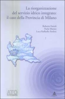 Filippodegasperi.it La riorganizzazione del servizio idrico integrato: il caso della Provincia di Milano Image