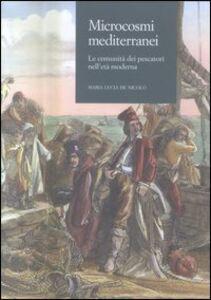 Microcosmi mediterranei. Le comunità dei pescatori nell'età moderna