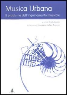 Musica urbana. Il problema dell'inquinamento musicale - copertina