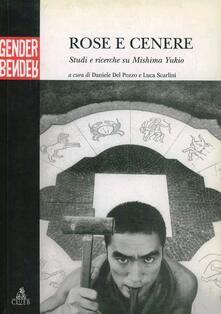 Rose e cenere. Studi e ricerche su Mishima Yukio - copertina