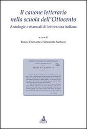 Il canone letterario nella scuola dell'Ottocento. Antologie e manuali di letteratura italiana