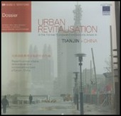 Urban revitalisation in the former european concessions areas in Tianjin-China. Ediz. italiana e inglese