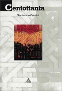 Foto Cover di Centottanta, Libro di Gianfranco Contini, edito da CLUEB