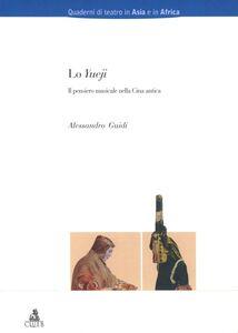 Libro Lo yueji. Il pensiero musicale nella Cina antica Alessandro Guidi