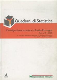 Quaderni di statistica (2005). Vol. 1: L'immigrazione straniera in Emilia-Romagna. - copertina