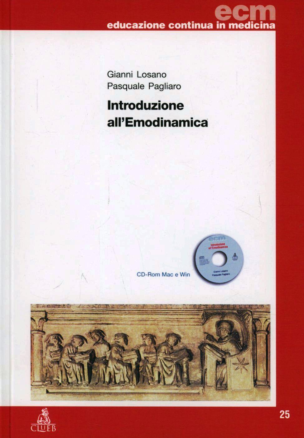 Introduzione all'emodinamica. Con CD-ROM