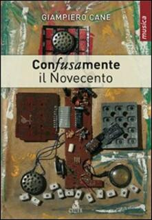 Premioquesti.it Con-fusa-mente. Il Novecento Image