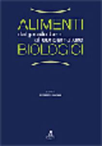 Libro Alimenti biologici dal produttore al consumatore