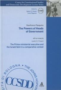 The powers of heads of government. The Prime Ministerial executive and the Israeli feint in a comparative context