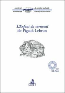 L' enfant du carnaval de Pigault-Lebrun. Con CD-ROM - copertina