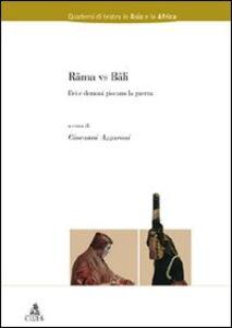 Libro Rama vs Bali. Dei e demoni giocano la guerra
