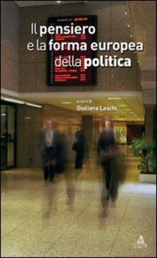 Il pensiero e la forma europea della politica - copertina