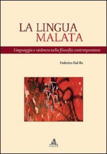 La lingua malata. Linguaggio e violenza nella filosofia contemporanea