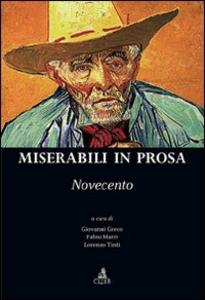 Libro Miserabili in prosa. Novecento