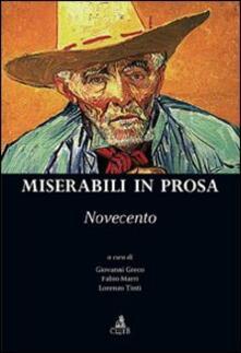 Miserabili in prosa. Novecento - copertina