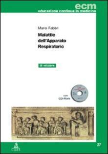 Malattie dell'apparato respiratorio. Con CD-ROM - Mario Fabbri - copertina