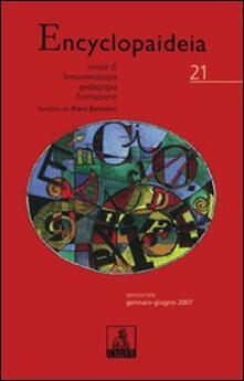 Encyclopaideia. Rivista di fenomenologia, pedagogia, formazione. Vol. 21 - copertina