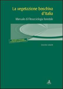 La vegetazione boschiva d'Italia. Manuale di fitosociologia forestale