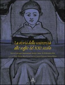 La storia delle università alle soglie del XXI secolo. Atti del convegno internazionale di studi (Aosta, 18-20 dicembre 2006)