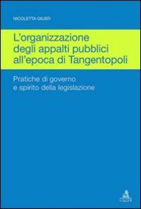 Organizzazione degli appalti pubblici all'epoca di Tangentopoli