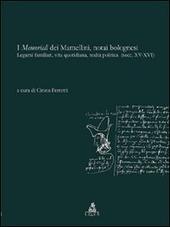 I memoriali dei Mamellini, notai bolognesi. Legami familiari, vita quotidiana, realtà politica (secc. XV-XVI)