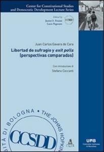Libro Libertad de sufragio y «exit polls» (perspectivas comparadas) Juan C. Gavara de Cara