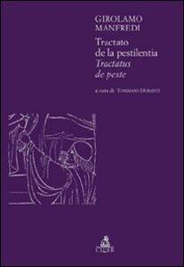 Libro Tractato de la pestilentia. Tractatus de peste Girolamo Manfredi