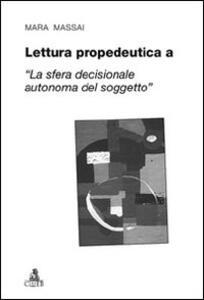 Lettura propedeutica a «la sfera decisionale autonoma del soggetto»