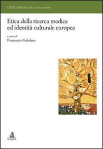 Etica della ricerca medica ed identità europea
