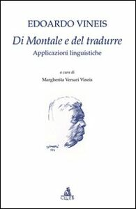 Di Montale e del tradurre. Applicazioni linguistiche