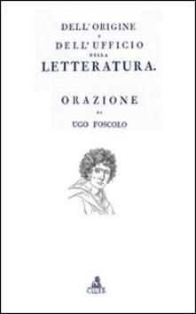 Dell'origine e dell'ufficio della letteratura - Renzo Cremante - copertina