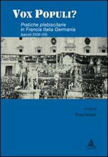 Vox populi? Pratiche plebiscitarie in Francia, Italia, Germania - copertina