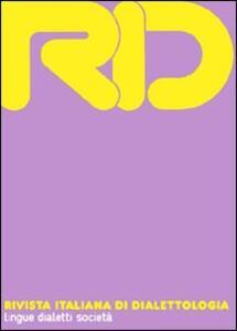 RID. Rivista italiana di dialettologia. Vol. 32