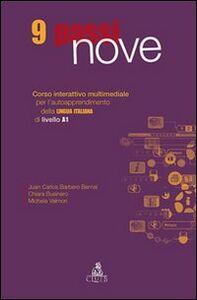 Nove passi. Corso interattivo multimediale per l'autoapprendimento della lingua italiana di livello A1. CD-ROM