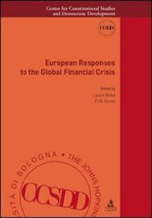 European responses to the global financial crisis - copertina
