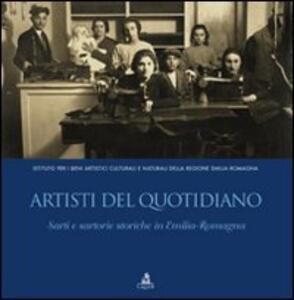 Artisti del quotidiano. Sarti e sartorie storiche in Emilia-Romagna