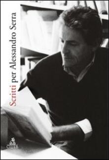 Scritti per Alessandro Serra - copertina