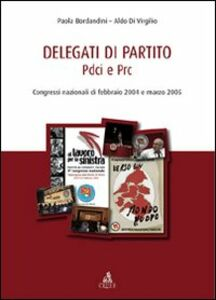 Delegati di partito PDCI e PRC