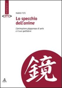 Libro Lo specchio dell'anime Marco Teti