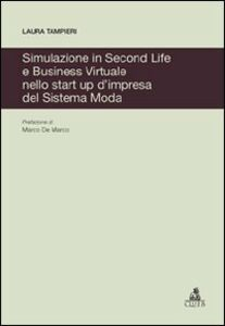 Simulazione in Second Life e business virtuale nello start up d'impresa del sistema moda